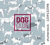 dog club label over seamless... | Shutterstock .eps vector #1209132598