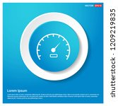 speedometer icon abstract blue... | Shutterstock .eps vector #1209219835