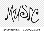 hand drawn quote about music.... | Shutterstock .eps vector #1209223195