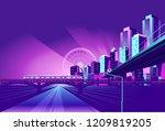 night neon city  bridge going... | Shutterstock .eps vector #1209819205