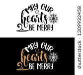 may our hearts be merry.... | Shutterstock .eps vector #1209932458