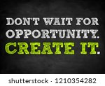 create your own opportunity | Shutterstock . vector #1210354282