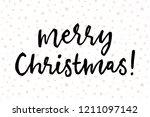 merry christmas  handwritten... | Shutterstock .eps vector #1211097142