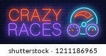 crazy races neon sign. car... | Shutterstock .eps vector #1211186965