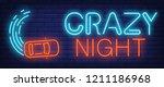 crazy night neon sign. top view ... | Shutterstock .eps vector #1211186968