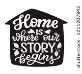 home is where our story begins. ... | Shutterstock .eps vector #1211207842