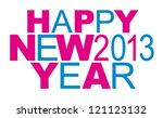 happy new year 2013 | Shutterstock .eps vector #121123132