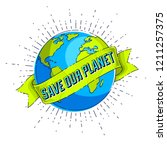 save the earth  protect our... | Shutterstock .eps vector #1211257375