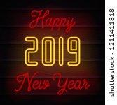 2019 happy new year neon.  ...   Shutterstock .eps vector #1211411818