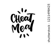 cheat meal hand drawn lettering ... | Shutterstock .eps vector #1211498425