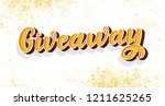 giveaway calligraphy sign....   Shutterstock .eps vector #1211625265