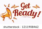 get ready   advertising sign... | Shutterstock .eps vector #1211908462