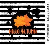 hello autumn. grunge background ... | Shutterstock . vector #1211941555