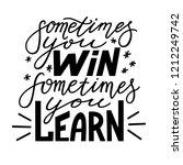 sometimes you win  sometimes... | Shutterstock .eps vector #1212249742
