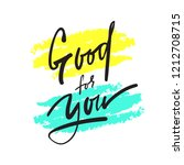 good for you   simple inspire...   Shutterstock .eps vector #1212708715