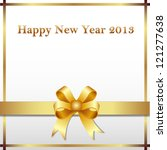 happy new year 2013 gold ribbon | Shutterstock .eps vector #121277638