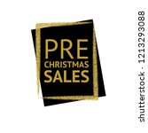 the words pre christmas sales... | Shutterstock .eps vector #1213293088