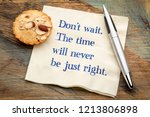 do not wait. the time will... | Shutterstock . vector #1213806898