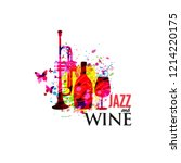 music and wine colorful... | Shutterstock .eps vector #1214220175