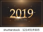 2019 happy new year with gold... | Shutterstock .eps vector #1214519305