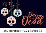 day of the dead greeting card... | Shutterstock .eps vector #1214648878