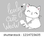 Stock vector hand drawn cute cat with phrase lovely cute weow vector illustration children s design poster 1214723635