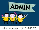 writing note showing admin.... | Shutterstock . vector #1214731162
