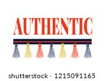 authentic slogan with gold... | Shutterstock .eps vector #1215091165