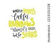 when it rains look for rainbows ... | Shutterstock .eps vector #1215151228