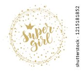hand sketched super girl text... | Shutterstock .eps vector #1215181852