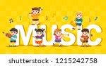 music concept of children group.... | Shutterstock .eps vector #1215242758