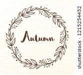 autumn wreath of forest... | Shutterstock .eps vector #1215254452