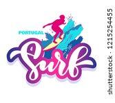 portugal surf. handwritten... | Shutterstock .eps vector #1215254455