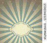 sunlight retro faded grunge... | Shutterstock .eps vector #1215433015