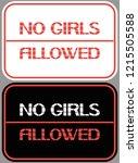 no girls allowed. a sign... | Shutterstock .eps vector #1215505588