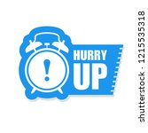 hurry up sticker or label  ... | Shutterstock .eps vector #1215535318