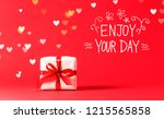 enjoy your day message with... | Shutterstock . vector #1215565858