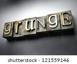 Grunge concept, 3d vintage letterpress text - stock photo
