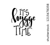 hygge hand drawn typography... | Shutterstock .eps vector #1215678358