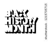 black history month logo design.... | Shutterstock .eps vector #1215735715