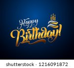 happy birthday lettering text... | Shutterstock . vector #1216091872