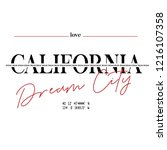 california dream city slogan  t ... | Shutterstock .eps vector #1216107358
