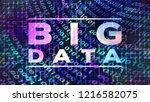 big data text on digital screen ... | Shutterstock . vector #1216582075