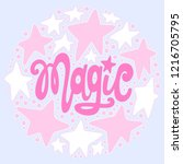 handwritten style font magic  ... | Shutterstock .eps vector #1216705795