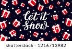 let it snow   christmas... | Shutterstock .eps vector #1216713982