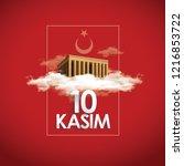 10 kasim   10 november  mustafa ... | Shutterstock .eps vector #1216853722