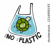 turtle say no to plastic... | Shutterstock .eps vector #1216900192