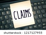 writing note showing claims.... | Shutterstock . vector #1217127955
