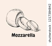 mozzarella hand drawn vector... | Shutterstock .eps vector #1217384842