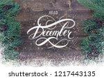 hello december hand lettering... | Shutterstock . vector #1217443135